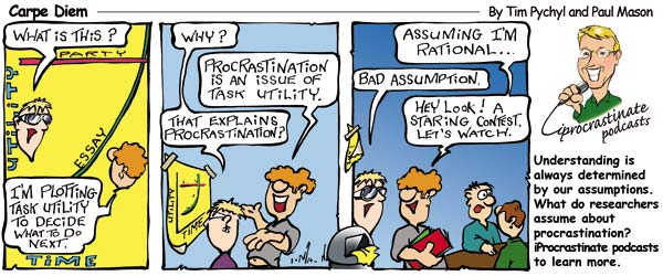 Carpe Diem Cartoon - Utility isn't enough to explain procrastination