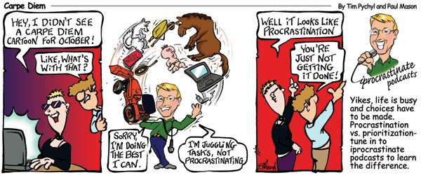 Carpe Diem Cartoon - All procrastination is delay, but not all delay is procrastination