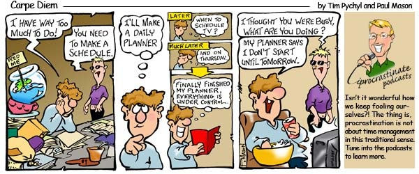 Carpe Diem Cartoon - Procrastination is more than a time management problem!