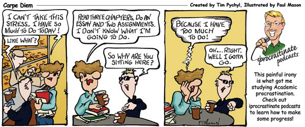 Carpe Diem Cartoon - The irony of procrastination