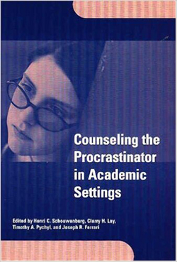 image of Counseling the Procrastinator in Academic Settings book cover